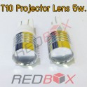 T10 Projector lens 5w.
